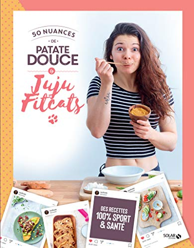 50 NUANCES DE PATATE DOUCE BY JUJU FITCATS