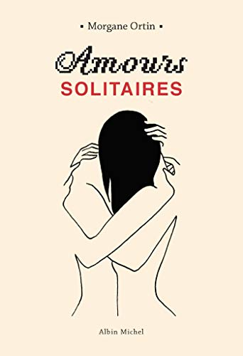 AMOURS SOLITAIRES - T1