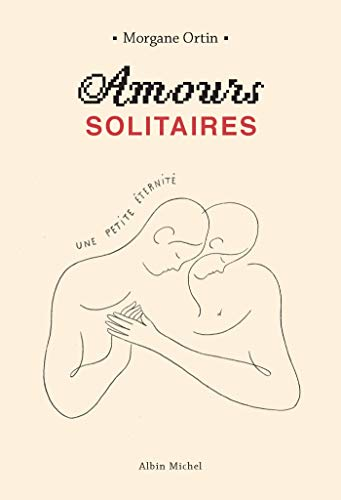 AMOURS SOLITAIRES -T2