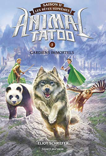 ANIMAL TATOO S2  - T1 - GARDIENS IMMORTELS