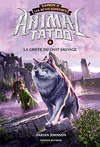 ANIMAL TATOO S2 - T6 - LA GRIFFE DU CHAT SAUVAGE