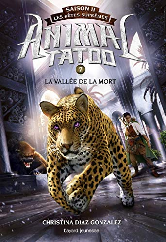 ANIMAL TATOO S2 - T7 - LA VALLÉE DE LA MORT