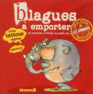 BLAGUES A EMPORTER : LES ANIMAUX