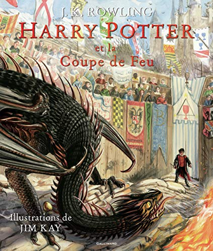 HARRY POTTER - T4 - HARRY POTTER ET LA COUPE DE FEU  ÉDITION ILLUSTRÉE
